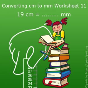 Converting cm to mm Worksheet 11 Converting cm to mm Worksheet 11