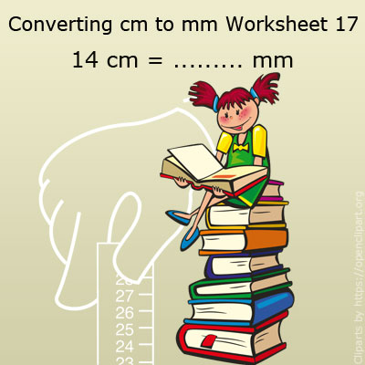 Converting cm to mm Worksheet 17 | cm to mm Conversion ...