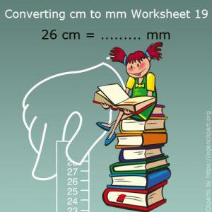 Converting cm to mm Worksheet 19 Converting cm to mm Worksheet 19