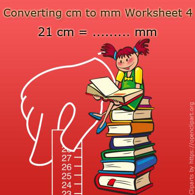 Converting cm to mm Worksheet 4
