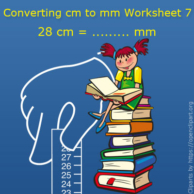 Converting cm to mm Worksheet 7