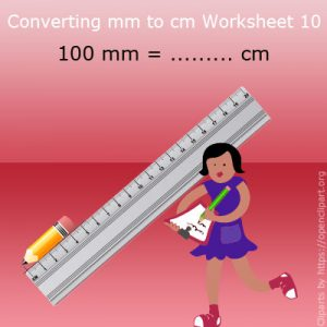 Converting mm to cm Worksheet 10 Converting mm to cm Worksheet 10