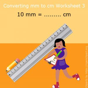 Converting mm to cm Worksheet 3 Converting mm to cm Worksheet 3