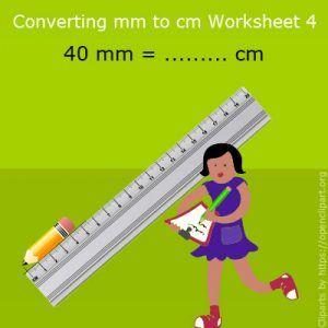 Converting mm to cm Worksheet 4