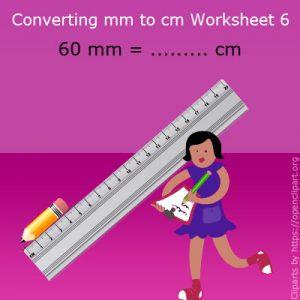 Converting mm to cm Worksheet 6