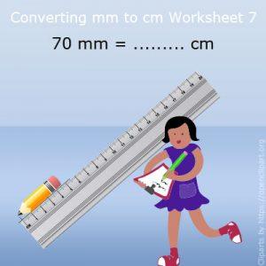 Converting mm to cm Worksheet 7