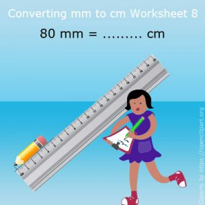 Converting mm to cm Worksheet 8 Converting mm to cm Worksheet 8