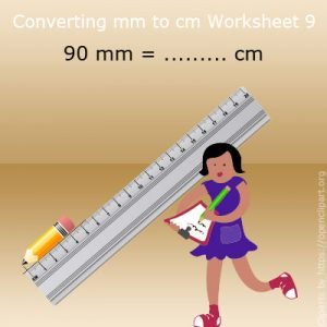 Converting mm to cm Worksheet 9 Converting mm to cm Worksheet 9