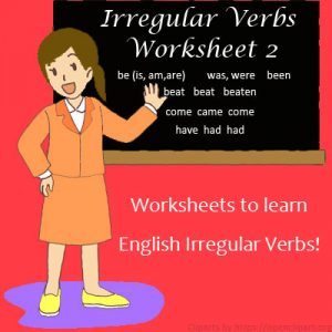Irregular Verbs Worksheet 2 Irregular Verbs Worksheet 2