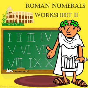 Roman Numerals Worksheet 2 Roman Numerals Worksheet 2
