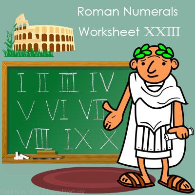 Roman Numerals Worksheet 23 Roman Numerals Worksheet 23