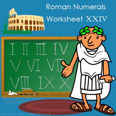 Roman Numerals Worksheet 24 Roman Numerals Worksheet 24