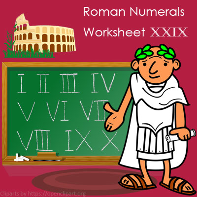 Roman Numerals Worksheet 29 Roman Numerals Worksheet 29