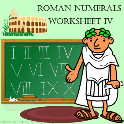 Roman Numerals Worksheet 4