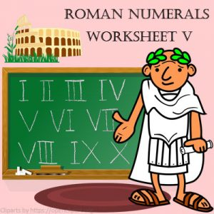 Roman Numerals Worksheet 5 Roman Numerals Worksheet 5