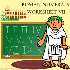 Roman Numerals Worksheet 7 Roman Numerals Worksheet 7