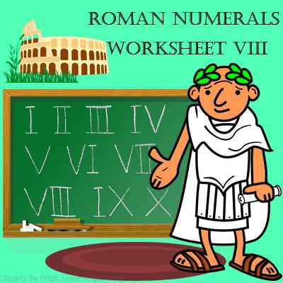 Roman Numerals Worksheet 8