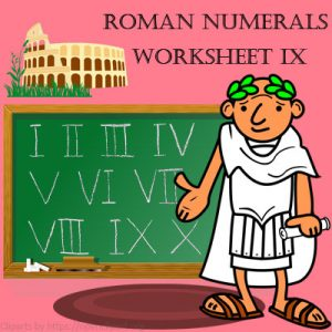 Roman Numerals Worksheet 9 Roman Numerals Worksheet 9
