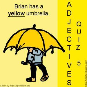 Adjectives Quiz 5 Adjectives Quiz 5