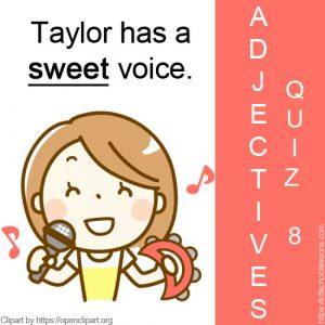 Adjectives Quiz 8