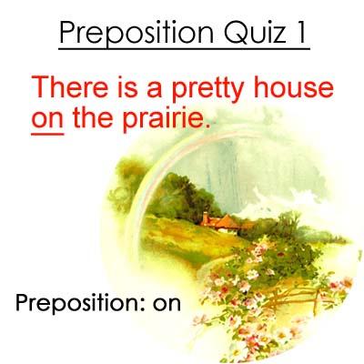 Preposition Quiz 1