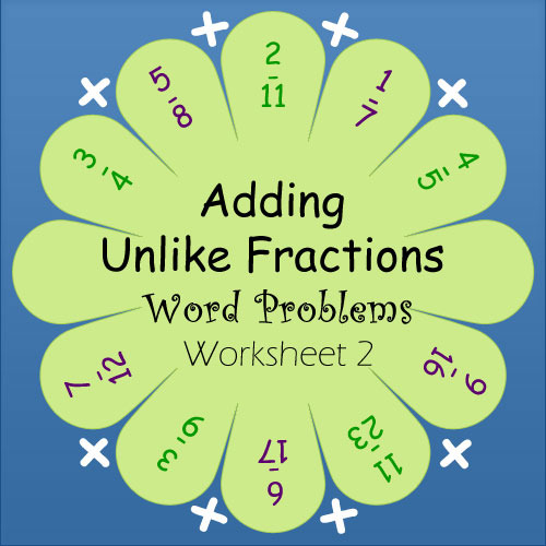 Unlike Fractions Addition Word Problems