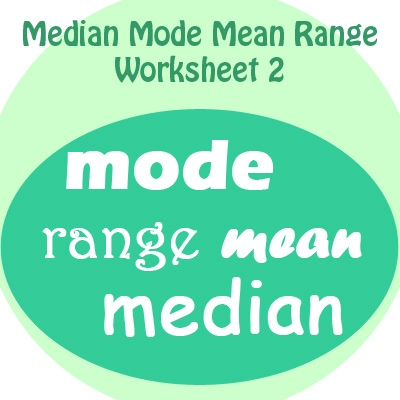 Mean Median Mode Range Worksheets 2