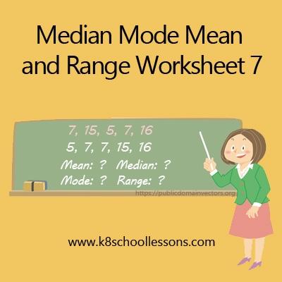 Mean Median Mode and Range Worksheets 7
